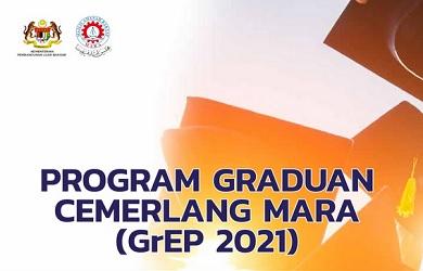 Program Graduan Cemerlang (GrEP 2021) Tajaan MARA